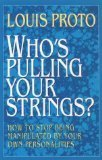 Whos Pulling Your Strings?, Louis Proto, 0722517327