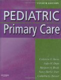 Pediatric Primary Care, 4e 4th Edition by Burns PhD RN CPNP-PC FAAN, Catherine E., Dunn PhD RN PN [Hardcover]