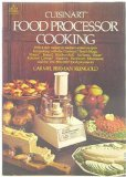 Cuisinart Food Processing Cooking, Carmel B. Reingold, 0440516048