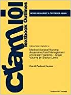 Studyguide for Medical-Surgical Nursing: Assessment and Management of Clinical Problems - Single Volume by Lewis, Sharon, ISBN 9780323079761 (Cram101 Textbook Outlines)