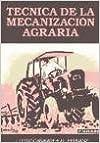Técnica De La Mecanización Agraria por Joseluis Hernanz Martos epub