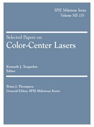 Selected Papers on Color-Center Lasers (SPIE Milestone Series Vol. MS176) (Spie Milestone Series, V. MS 176)