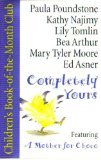img - for Completely Yours : Dreamland / a Mother for Choco / Just the Same / Eency Weency Spider & Other Rhymes book / textbook / text book