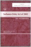 Sarbanes - Oxley Act of 2002 : Law and Explanation, Hamilton, James, 0808008404
