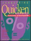 Conquering Quicken : Personal, Business, and Internet Financial Skills, Barksdale, 0538671866