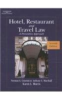 Hotel, Restaurant and Travel Law: A Preventive Approach (Seventh Edition)
