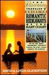 The Discerning Traveler's Guide to Romantic Hideaways of the East Coast, David Glickstein and Linda Glickstein, 0312092725