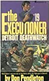 Detroit Deathwatch: The Executioner #19