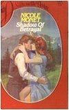 Shadow of Betrayal, Nicole Monet, 0671458604