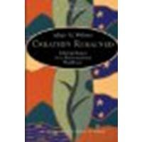 Creation Regained: Biblical Basics for a Reformational Worldview by Wolters, Albert M. [Wm. B. Eerdmans Publishing Company, 2005] (Paperback) 2nd Edition [Paperback]