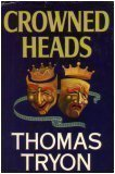 Crowned Heads, Thomas Tryon, 0394404688