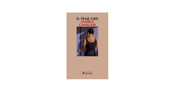 El Traje Gris, CAMILLERI, ANDREA; 1 TOMO: VARIOS AUTORES: Amazon.com: Books
