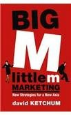 Big M, Little M Marketing New Strategies for a New Asia ebook