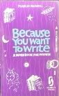 Because You Want to Write, Pearlie McNeill, 1857270304