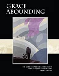 Grace Abounding The Core Knowledge Anthology of African-American Literature, Music, and Art