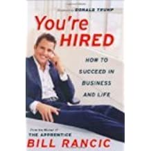 Youre Hired by Rancic, Bill [Hardcover]