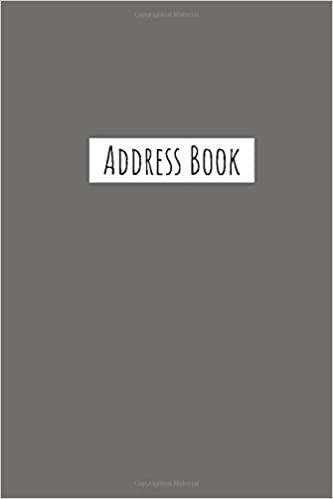 Address Book: Contact Book For Addresses, Phone Numbers, Birthdays, Notes,  Journal Notebook, Organizer Grey Cover: Smith, Marie Ashley: 9781090958792:  Books - Amazon.ca
