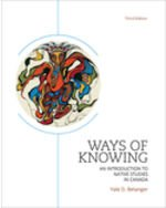 Ways of Knowing - An Introduction To Native Studies In Canada 3rd Edition