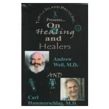 On Healing and Healers on Healing and Healers