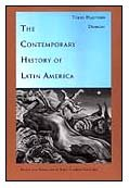 The Contemporary History of Latin America (Latin America in Translation)