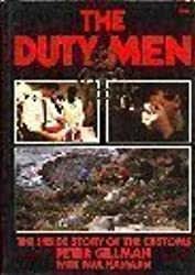 Duty Men: Inside Story of the Customs