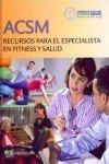 ACSM Recursos para el Especialista en Fitness y Salud, American College of Sports Medicine (ACSM) Staff, 8415840829