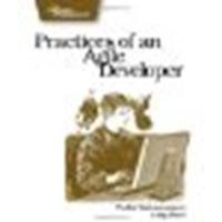 Practices of an Agile Developer Working in the Real World by Subramaniam, Venkat, Hunt, Andy [Pragmatic Bookshelf,2005] (Paperback)