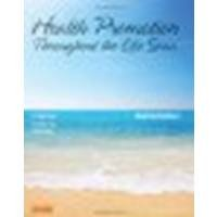 Health Promotion Throughout the Life Span by Edelman APRN MS CS BC CMC, Carole Lium, Mandle PhD AP [Mosby, 2013] 8th Edition [Paperback] (Paperback)