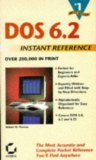 DOS 6 Instant Reference, Thomas, Robert M., 0782112358