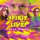 Live at La Paloma by Spirit