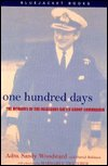 One Hundred Days Publisher: Naval Institute Press