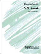 Pacific Serenade - Clarinet in B-flat and Piano - Miguel del Aguila - SCORE+PART - ()
