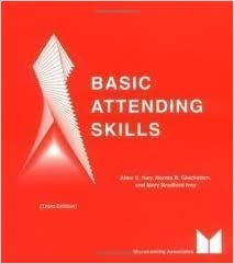 Basic Attending Skills, Fourth Edition by Allen E. Ivey (2007-09-03)