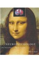 Neuropsychology: The Neural Bases of Mental Function