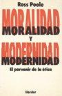 img - for MORALIDAD Y MODERNIDAD EL PORVENIR DE LA ETICA book / textbook / text book