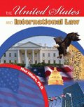 The United States and International Law, Hilaire, Max, 0757560695