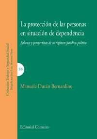 Descargar Libro Protección De Las Personas En Situación De Dependencia,la Manuela Durán Bernardino