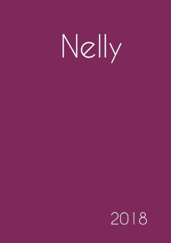 Read Online 2018: Namenskalender 2018 - Nelly - DIN A5 - eine Woche pro Doppelseite (German Edition) pdf epub