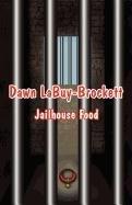 jail food - 6