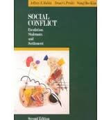 Social Conflicts: Escalation, Stalemate and Settlement (Topics in social psychology)