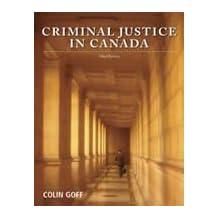 Criminal Justice in Canada: Third Edition