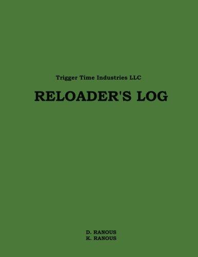 Reloader's Log (Volume 1)