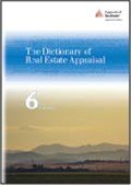 The Dictionary of Real Estate Appraisal, 6th Edition