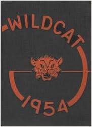 (Custom Reprint) Yearbook: 1954 Los Gatos High School - Wildcat Yearbook (Los Gatos, CA) Paperback – May 1, 1954