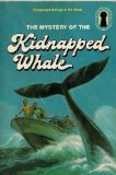 The Mystery of the Kidnapped Whale  (Three Investigators Mystery Series )