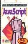 JavaScript: Iniciacion y Referencia (Spanish Edition) by McGraw-Hill Interamericana