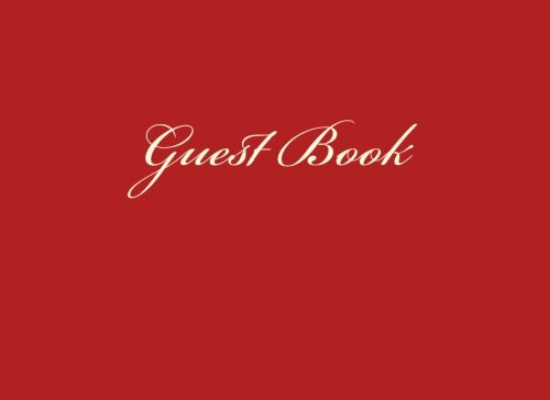 Guest Book: Blank Lined Basic Guestbook for Graduation, Parties, Anniversaries, Retirement Celebrations pdf epub
