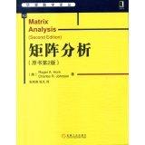 Matrix Analysis China Edition, Horn, Roger A. and Johnson, Charles R., 7111477545
