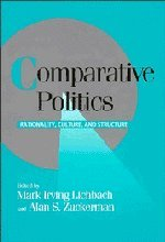 Comparative Politics: Rationality, Culture, and Structure (Cambridge Studies in Comparative Politics)