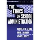 Ethics of School Administration (Professional Ethics) 3th (third) edition